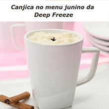 Canjica no menu junino da Deep Freeze