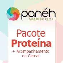 Pacote Panéh Proteína + Acompanhamento/Cereal